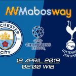 Prediksi Bola Manchester City VS Tottenham 18 April 2019