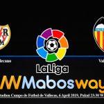 Prediksi Bola Rayo Vallecano Vs Valencia 06 April 2019