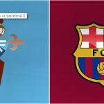 Prediksi Bola Celta Vigo vs Barcelona 5 Mei 2019