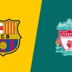 Prediksi Bola Barcelona vs Liverpool 2 Mei 2019
