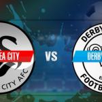 Prediksi Bola Swansea Vs Derby 2 Mei 2019