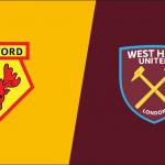 Prediksi Bola Watford vs West Ham 12 Mei 2019