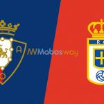 Prediksi Bola Osasuna VS Real Oviedo 09 Juni 2019